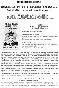 Abel Mestre participe avec Caroline Monnot, sa comparse au journal Le Monde, le 12 décembre 2011 à Saint-Denis à une « rencontre-débat » ayant pour thème « Contre le FN et l'extrême-droite... Saint-Denis contre-attaque ! »