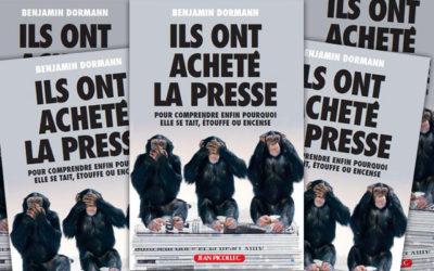 Ils ont acheté la presse, de Benjamin Dormann