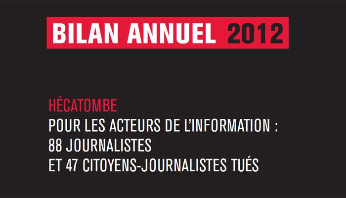 2012 : RSF dénonce une « hécatombe » pour les journalistes