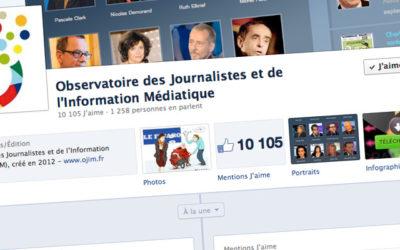 Facebook : vous êtes plus de 10000 à suivre l'Ojim