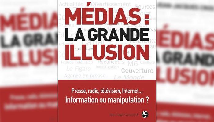 L'Ojim a lu : « Médias, la grande illusion »