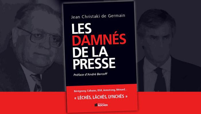 Jean Christaki de Saint-Germain : Les damnés de la presse