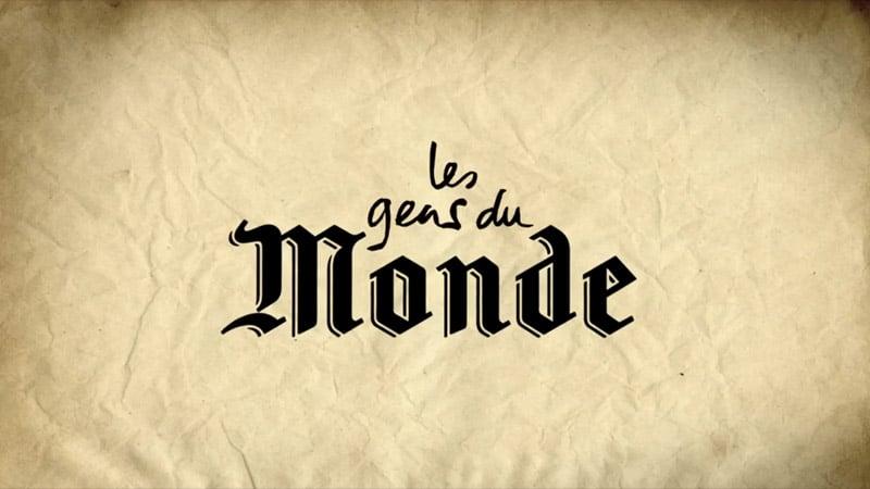 Les Gens du Monde : un documentaire d