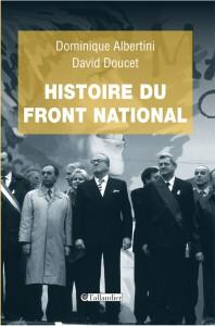 Histoire du Front national, éditions Tallandier, 2013.