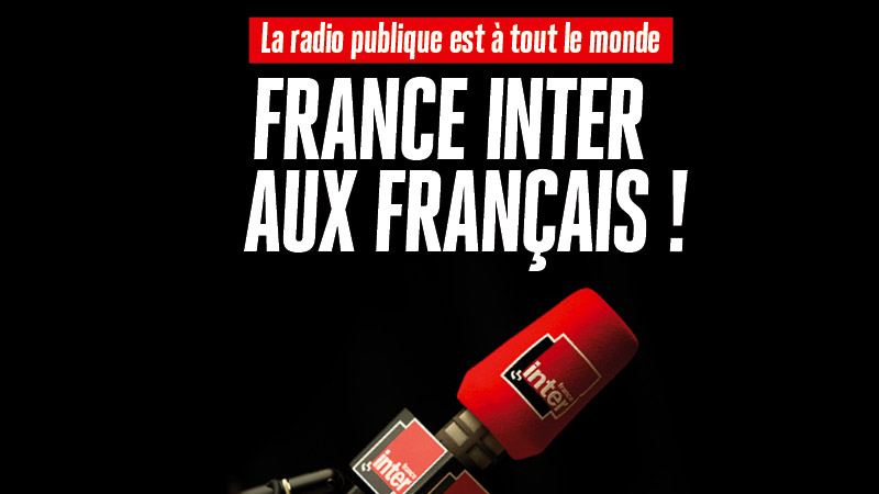 Causeur : France Inter aux Français !