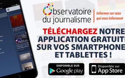 Téléchargez les applications de l'Observatoire du journalisme