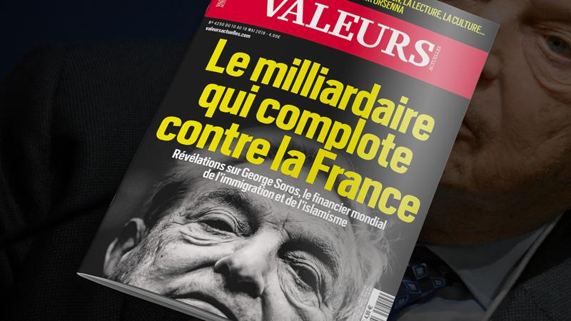 Valeurs Actuelles analyse les actions de George Soros