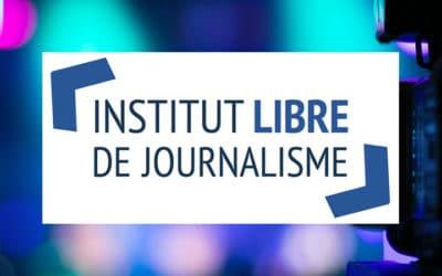 Une nouvelle école d'initiation au journalisme, L'Institut Libre de Journalisme