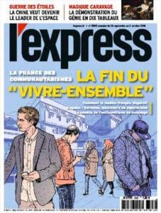 Fin du « vivre ensemble », L'Express redescend sur Terre