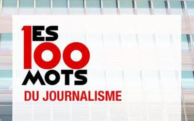 Les 100 mots du journalisme, de François Dufour