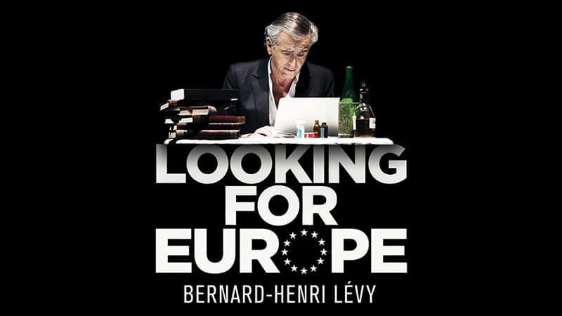 Le monde médiatique en soutien à Looking for Europe de BHL