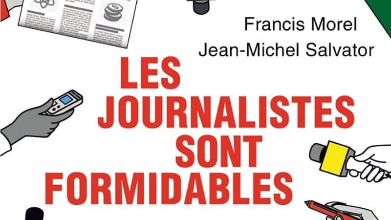 François Morel et Jean-Michel Salvator : Les journalistes sont formidables