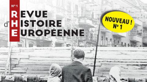 La Revue d'Histoire Européenne, nouvelle revue historique