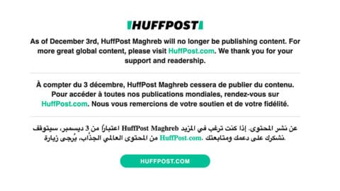Le Huffpost ferme son site au Maghreb