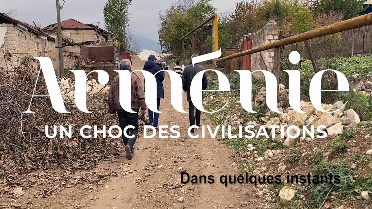 Arménie, un choc des civilisations : un documentaire intéressant de Front populaire