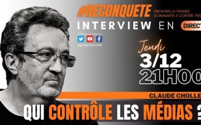 Un entretien de Claude Chollet sur Reconquête